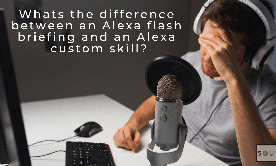 What's the difference between an Alexa flash briefing and an Alexa custom skill?