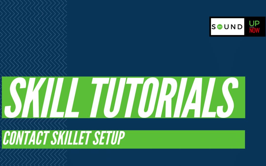 Contact Skillet Setup